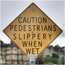 First Impressions and Poor Spelling | caution-pedestrians-slippery-when-wet